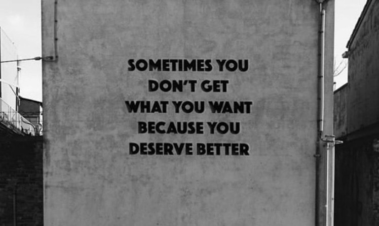 Sometimes you...