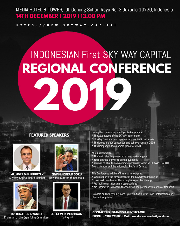 Indonesian First SkyWay Capital Regional Conference 2019